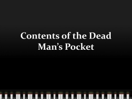 Contents of the Dead Man*s Pocket