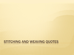 Stitching and Weaving Quotes