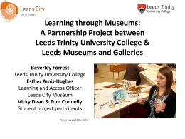 Learning through Museums - Leeds Trinity University College