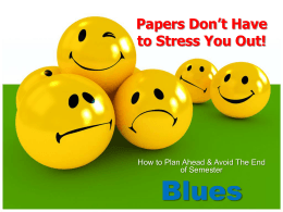 Papers Don`t Have to Stress You Out!