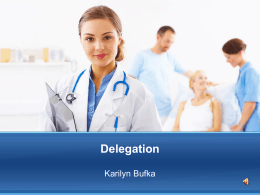 Issue Analysis: Delegation - Karilyn Bufka`s RN