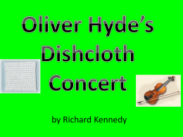 Oliver Hyde*s Dishcloth Concert