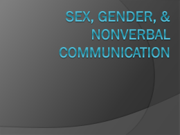 Sex, Gender, & Nonverbal Communication