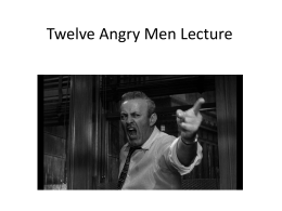 Twelve Angry Men Lecture - GSCEnglish3