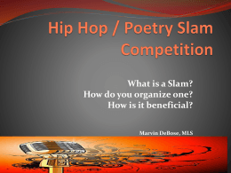 Hip Hop / Poetry Slam Competition