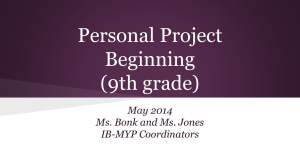 Personal Project Presentation for students who will be 10th graders
