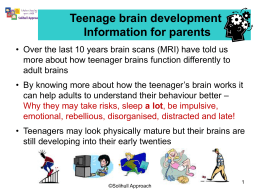 Teenage brain development - Solihull Community Services