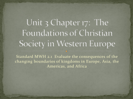 Unit 3 Chapter 17 The Foundations of Christian Society in W