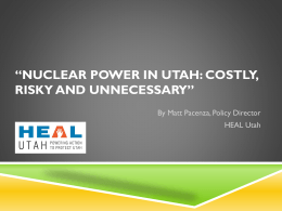 Nuclear Power in Utah: Costly, Risky and Unnecessary