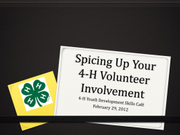 Spicing Up Your 4-H Volunteer Involvement - Indiana 4-H