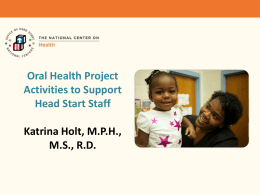 Oral Health Project Activities to Support Head Start Staff ppt.