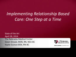 Implementing Relationship Based Care