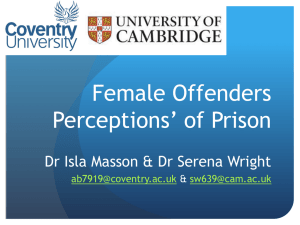 Female Offenders Perceptions* of Prison