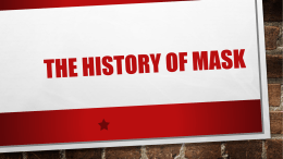 The History of MAsk