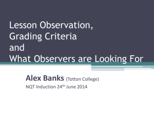Lesson Observation, Grading Criteria and What Observers are