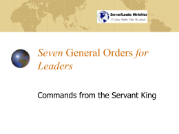 Seven General Orders for Leaders, Commands from the King