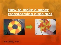 How to make a paper transforming ninja star