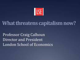 What threatens capitalism now?