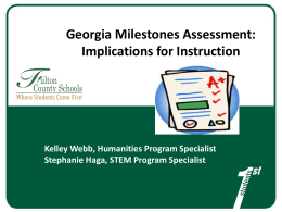 Georgia Milestones and Its Instructional Implications