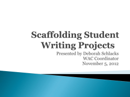 Scaffolding Student Writing Projects