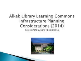 Alkek Library Infrastructure Planning