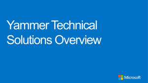 Technical Solutions Overview for Yammer