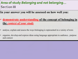 Area of study Belonging and not belonging…
