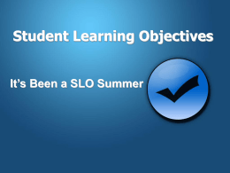 Student Learning Objectives - SLOs