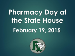 An Overview of Pharmacy Day at the State House