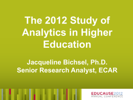 The 2012 Study of Analytics in Higher Education