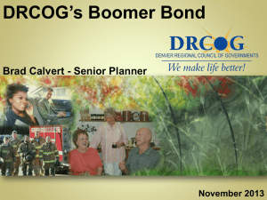 DRCOG`s Boomer Bond - Denver Regional Council of Governments