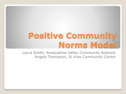 Positive Community Norms - Snoqualmie Valley Community Network