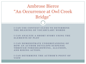 Ambrose Bierce *An Occurrence at Owl Creek Bridge*