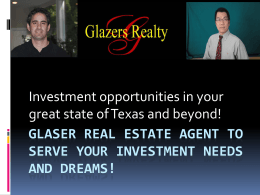 Glazer*s Realtors Serving Your Investment Needs And Dreams!