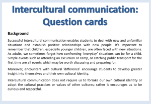 DISCUSSION QUESTIONS AND IDEAS 1  What makes intercultural