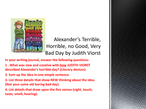 Alexander*s Terrible, Horrible, no Good, Very Bad Day by Judith Viorst
