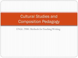 Cultural Studies and Composition Pedagogy