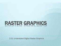2.01 Raster Graphics