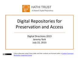 Digital Repositories for Preservation and Access