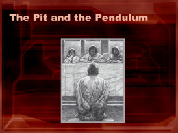 The Pit and the Pendulum for 8th grade period 7
