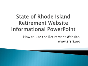 State of Rhode Island Retirement Website Informational Power Point