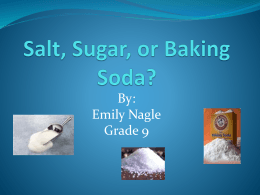 Salt, Sugar, or Baking Soda?
