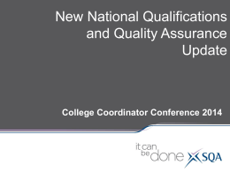 New National Qualifications and Quality Assurance Update
