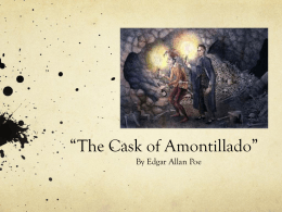 "an analysis of the cask of amontillado the dangers of pride Dangers of overweening pride  analysis of poe's use of humor in the ""cask of amontillado"" poe writes predominantly in the gothic genre, and ""the cask."