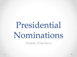 13.4 Presidential Nominations