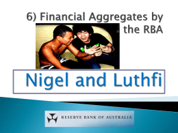 6) Financial Aggregates by the RBA powerpoint - aiss