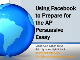 Using Facebook to Prepare for the AP Persuasive Essay