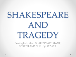 the suffering of the heroes in the tragedies of william shakespeare Rethinking of the tragic hero, catharsis, and suffering itself my thesis  there is  no clear link, however, between buddhism and shakespearean tragedy one.