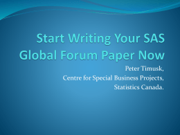 Time To Start Writing Your SAS Global Forum Paper