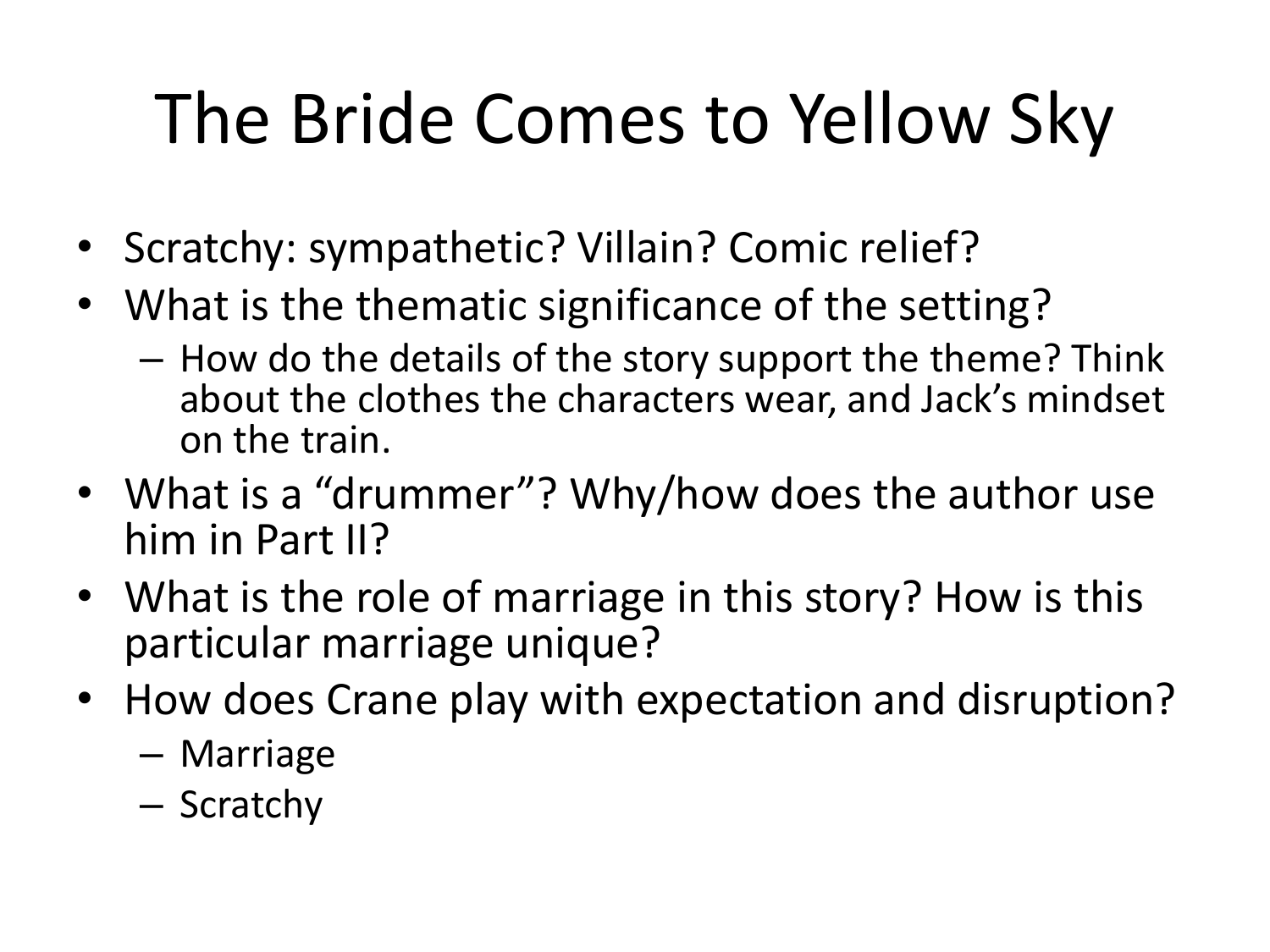 an analysis of the story the bride comes to yellow sky by stephen crane The bride comes to yellow sky by stephen crane stephen crane the great passenger train was moving fast and smoothly over the plains of texas, heading west, back to yellow sky, carrying sheriff potter and his new bride back home.